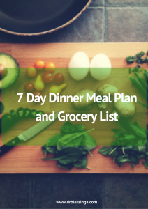 7 Day Dinner Meal Plan and Grocery List